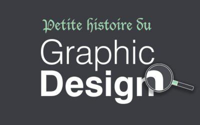 Petite Histoire du Graphic Design